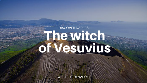 The witch of Vesuvius: from Naples to Disney