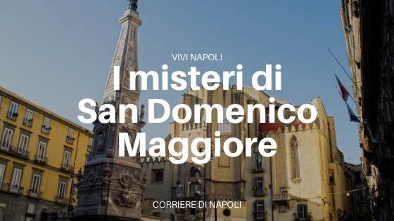Magie al Chiostro: i misteri di San Domenico Maggiore