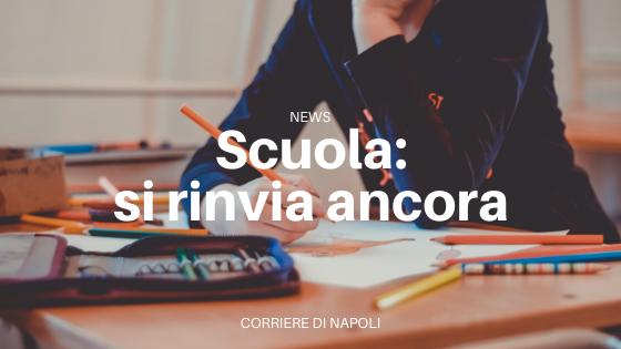 Nuovo rinvio dell'anno scolastico in Campania