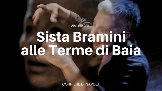 Le performance di Sista Bramini: si illuminano i Campi Flegrei