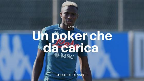 Napoli, poker con sguardo all'AZ