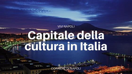 Napoli resta la capitale della cultura in Italia
