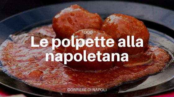 Dico ragù, intendo… polpette alla napoletana!