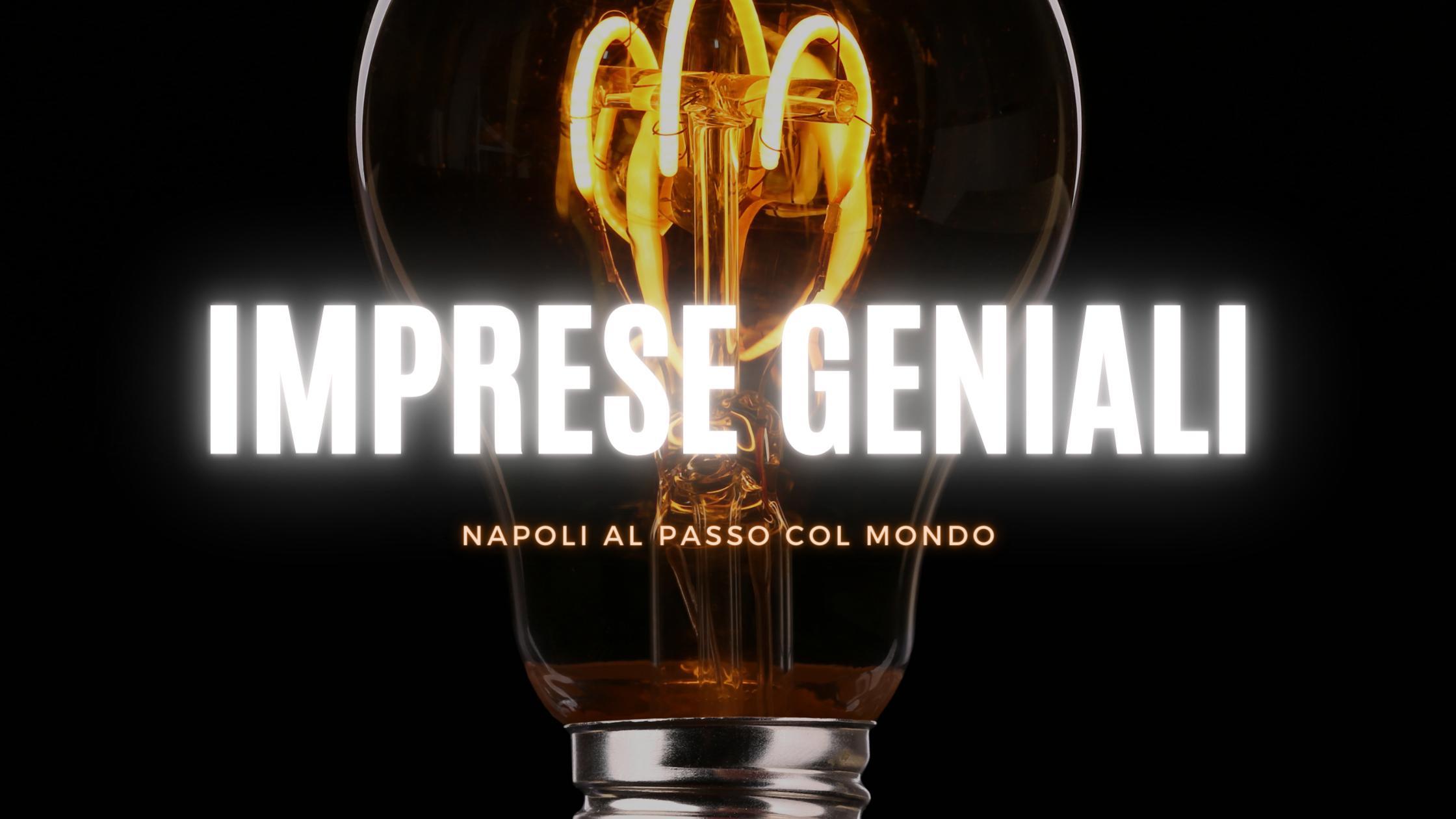 Imprese geniali: un viaggio nell'innovazione partenopea