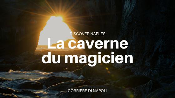 La grotte du magicien