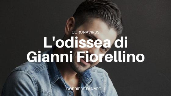 Coronavirus, l'odissea di Gianni Fiorellino