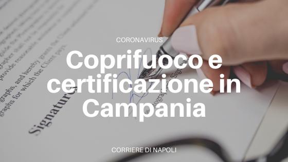 Coprifuoco e certificazione in Campania