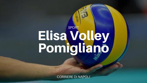Elisa Volley Pomigliano: la pallavolo come stile di vita
