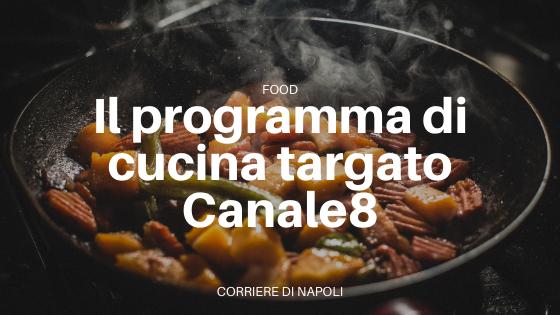 Il nuovo programma di Canale8: 'A ricetta!