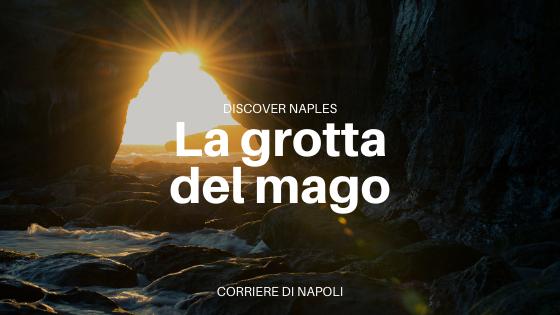 La grotta del mago: Ischia tra mito e mistero