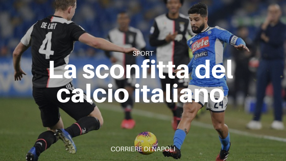 Juventus-Napoli, la sconfitta del calcio italiano