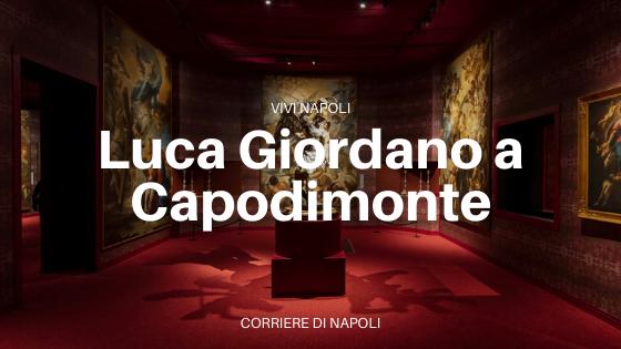 Luca Giordano a Capodimonte: dalla Natura alla Pittura
