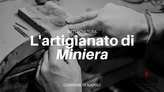 L'artigianato dell'associazione Miniera di Napoli