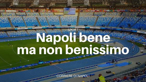 Europa League: Napoli, bene ma non benissimo…
