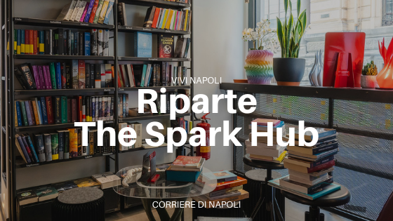 Riapre The Spark Creative Hub!