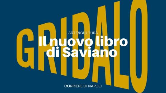 Gridalo: Saviano e la giustizia della verità