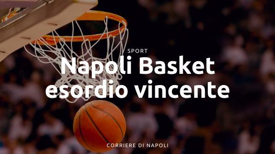 Napoli Basket, buona la prima. Battuta Roma all'esordio in campionato