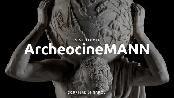 ArcheocineMANN: la seconda edizione del Festival Internazionale del Cinema Archeologico
