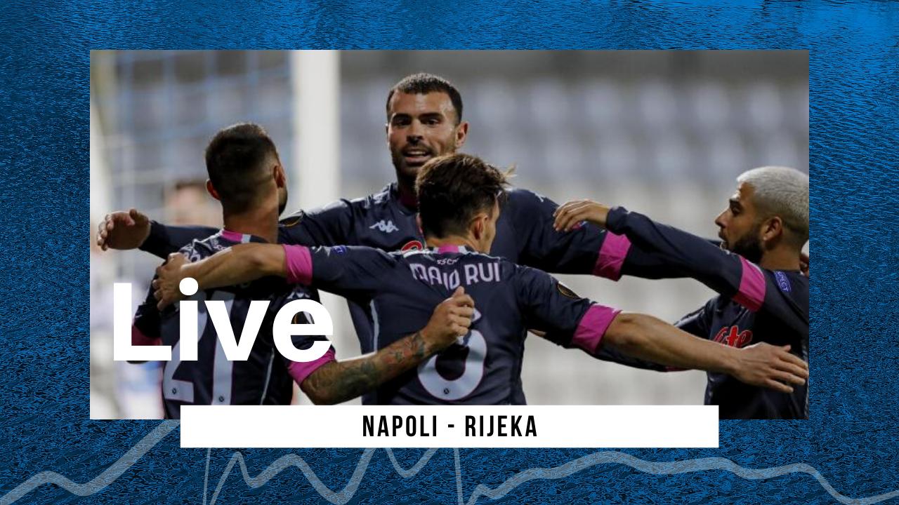 LIVE Napoli-Rijeka 2-0, Europa League 2020/21: azzurri vittoriosi e al primo posto nel girone!