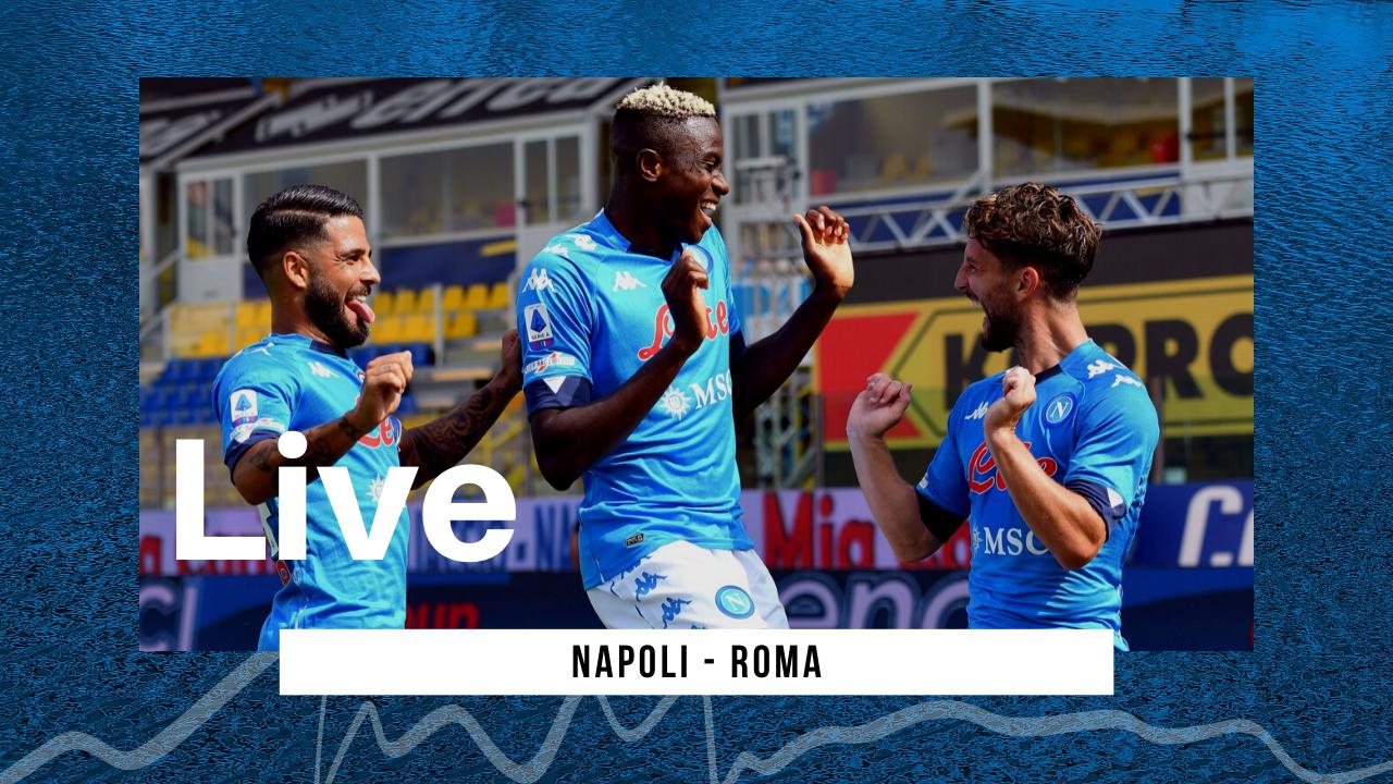 LIVE Napoli-Roma Serie A 2020/21: gli azzurri vincono per quattro a zero contro i giallorossi