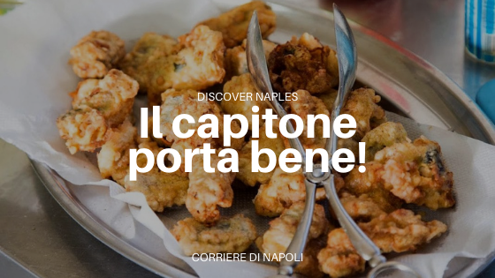 il capitone a Napoli