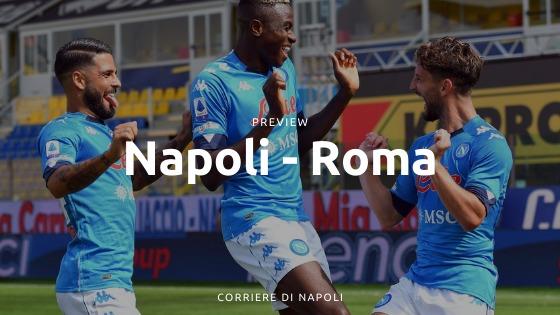 Preview Napoli-Roma: il derby del Mezzogiorno