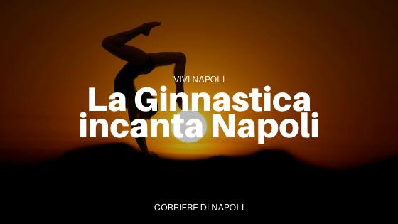 Le Final Six di ginnastica: un successo per Napoli