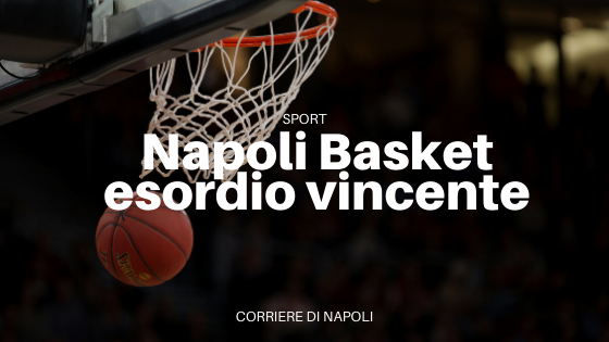 Gevi Napoli Basket, esordio vincente in Supercoppa