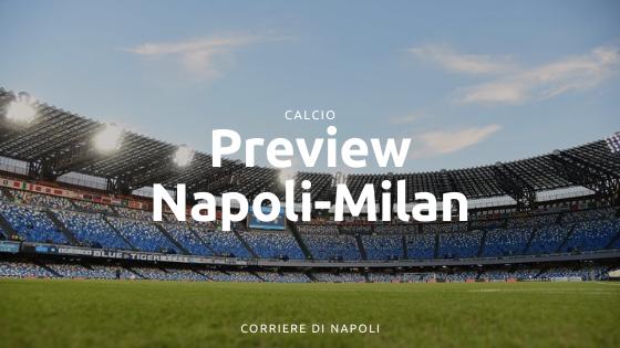 Preview Napoli-Milan: Insigne sfida Ibra al San Paolo
