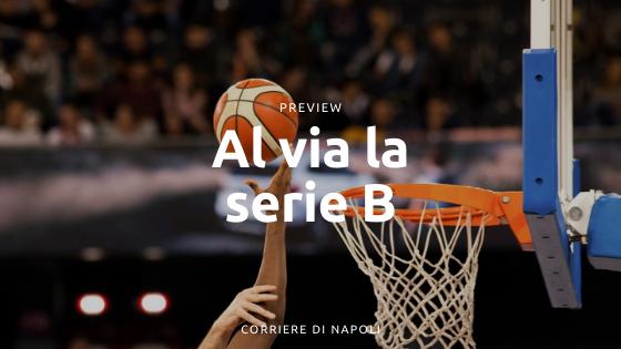 Basket campano: al via la Serie B!