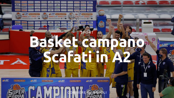 Basket campano: bene Scafati in A2, attesa per la B