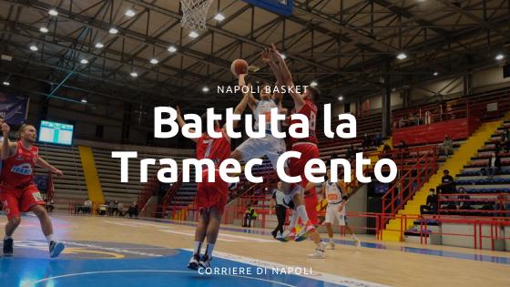 Napoli Basket, battuta la Tramec Cento