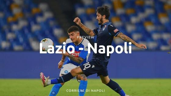 Preview Lazio-Napoli: vincere per dimenticare San Siro