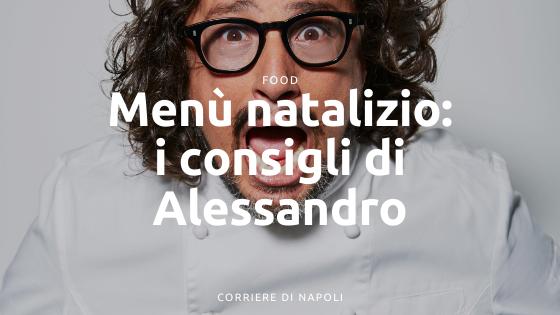 Cosa cucinare a Natale? Alessandro Borghese consiglia