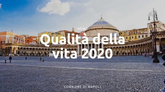 Qualità della vita 2020: Napoli al 92° posto