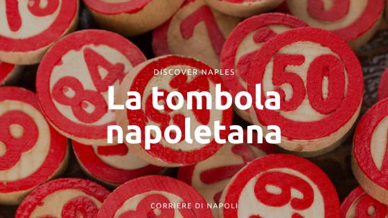 Com'è nata la Tombola napoletana?