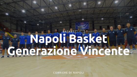 """Il Napoli Basket è ancora """"Generazione Vincente"""""""