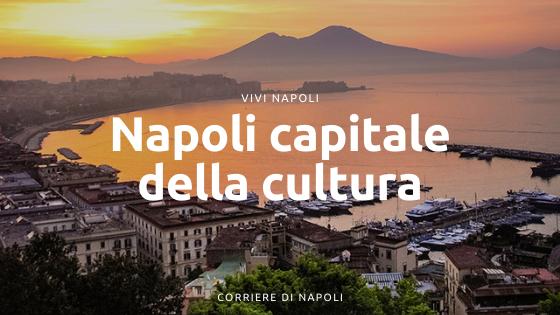Napoli: Capitale per la Cultura 2023
