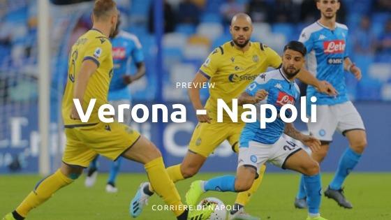 Preview Verona-Napoli: gli azzurri per ripartire contro Juric