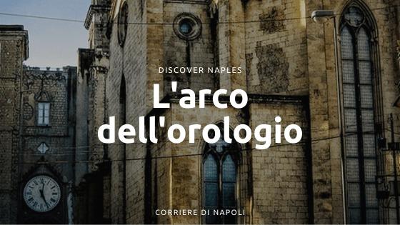 L'Arco dell'Orologio: l'amore dannato a Piazza Mercato