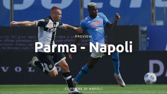 Preview Napoli-Parma: alla caccia dei tre punti