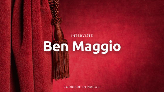 Ben Maggio, la passione per la recitazione