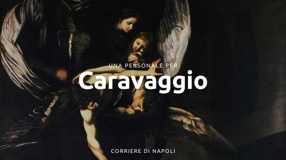 Una personale per Caravaggio: le Sette opere di Misericordia