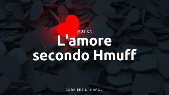 L'amore secondo HMUFF