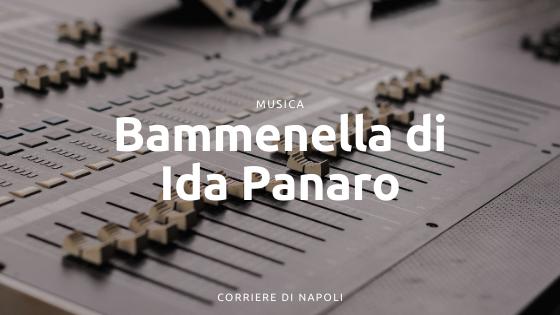 Bammenella: la canzone napoletana di Ida Panaro