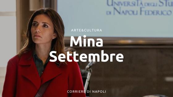 Mina Settembre: la nuova serie di Rai1