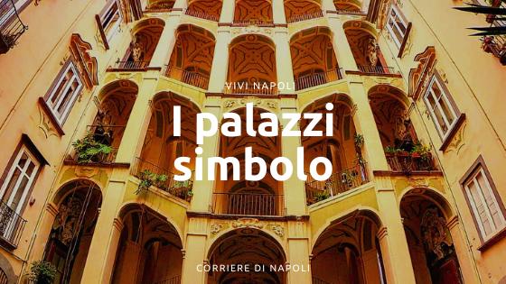 Tre palazzi che non puoi non conoscere: da Palazzo Zevallos a Palazzo dello Spagnolo