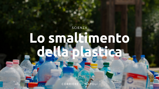 Life in plastic is (not) fantastic: la plastica in Campania