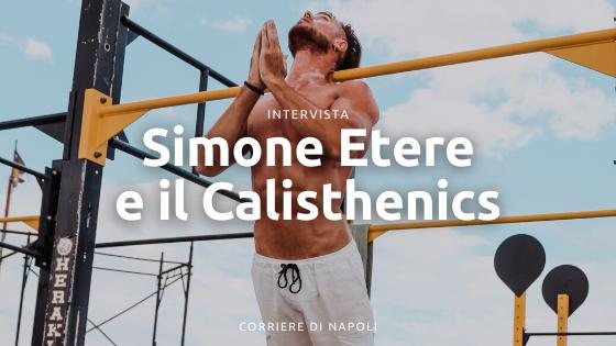 L'influencer del Calisthenics: Simone Etere da Instagram a Oversthenics