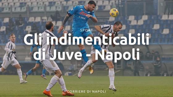 I 5 giocatori memorabili di Napoli-Juventus